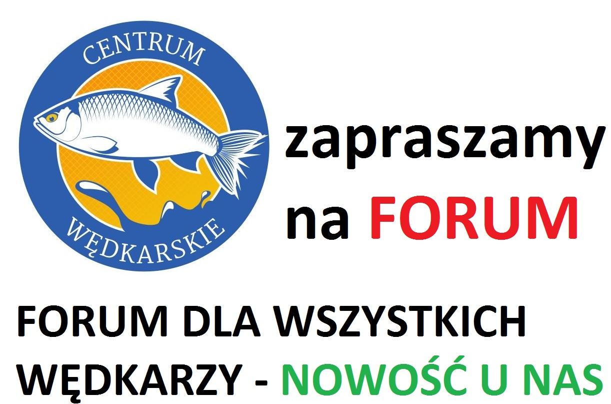 Zapraszamy do wpisów na naszym nowym ogólnowędkarskim forum...